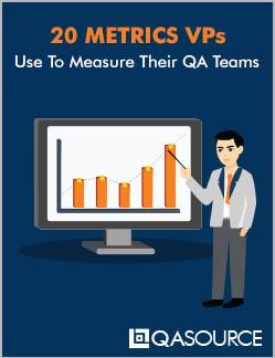 20 Metrics VPs Use To Measure Their QA Teams