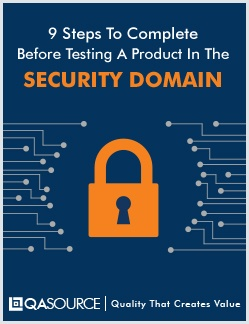Free Checklist: 9 Steps To Complete Before Testing A Product In The Security Domain