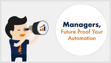 Managers, Future Proof Your Automation